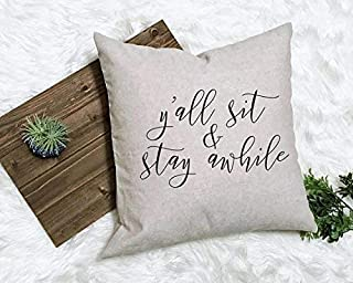Athena Bacon Y'all Sit and Stay Awhile Southern Farmhouse Pillowcase Decor Southern Rustic Decor New Farmhouse Country Housewarming Gift New House Gift
