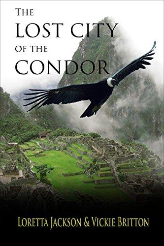 The Lost City Of The Condor by Vickie Britton & Loretta Jackson ebook deal