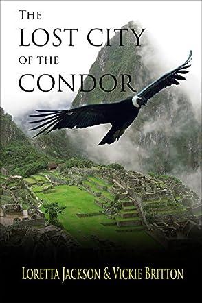 Lost City of the Condor