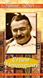 Famous Authors: Ernest Hemingway - A Concise Biography [VHS]