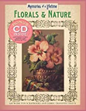 Memories of a Lifetime: Florals & Nature: Artwork for Scrapbooks & Fabric-Transfer Crafts