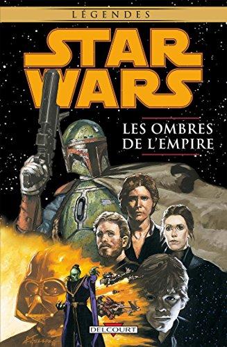 Star Wars - Les Ombres de l'Empire T01