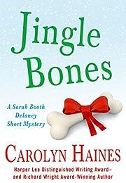 Jingle Bones: A Sarah Booth Delaney Short Mystery (A Sarah Booth Delaney Mystery)