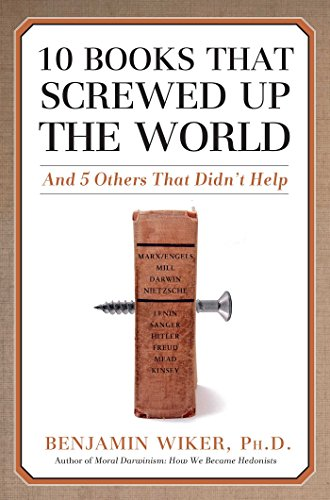 Image of 10 Books That Screwed Up the World: And 5 Others That Didn't Help