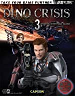 Dino Crisis? 3 Official Strategy Guide