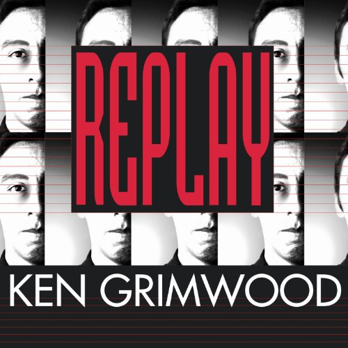 Replay Audiobook By Ken Grimwood cover art