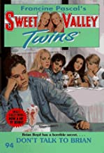 Don't Talk to Brian (Sweet Valley Twins)