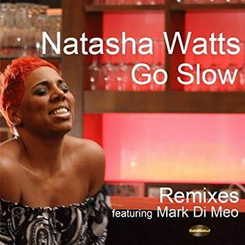 Go Slow Remixes