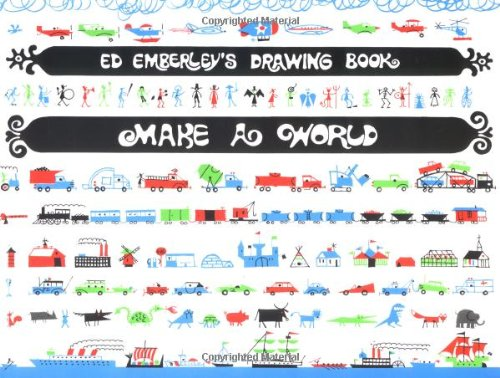 Ed Emberley's Drawing Book: Make a Worldの詳細を見る
