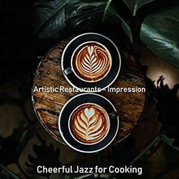 Artistic Restaurants - Impression