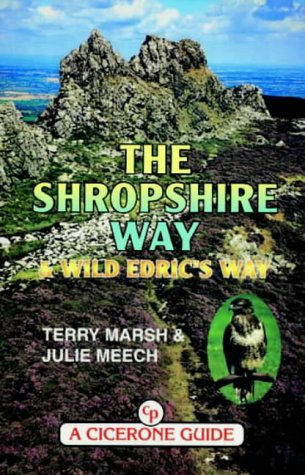 The Shropshire Way - and Wild Edric's Way (Midlands S.)