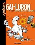 Gai-Luron - Tome 07 - S'en tire par une pirouette