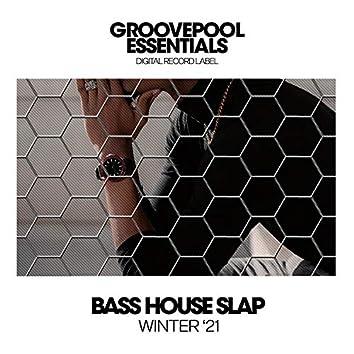 Bass House Slap (Winter '21)