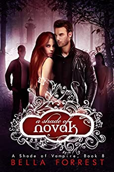 A Shade of Vampire 8: A Shade of Novak by [Bella Forrest]