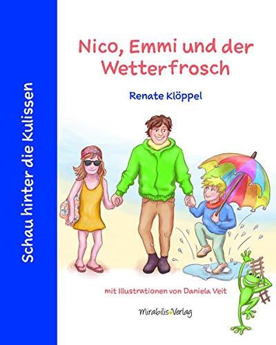 Nico, Emmi und der Wetterfrosch (Schau hinter die Kulissen)