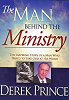 Derek Prince: Man Behind the Ministry [DVD]