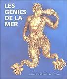 Les génies de la mer - Chefs-d'oeuvre de la sculpture navale du Musée national de la Marine à Paris