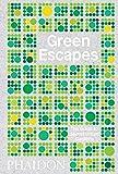 Green Escapes: The Guide to Secret Urban Gardens [Idioma Inglés] (CHILDRENS BOOKS)