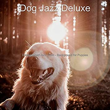 Distinguished Jazz Violin - Background for Puppies