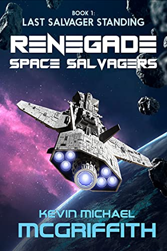 Renegade Space Salvagers: Last Salvager Standing