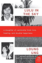 Lulu in the Sky: A Daughter of Cambodia finds love, healing, and double happiness book cover