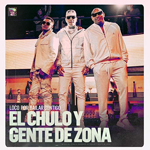 El Chulo & Gente de Zona