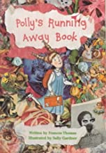 Polly's Running Away Book (A Perfectly Pink Book)