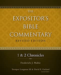1 and 2 Chronicles (The Expositor's Bible Commentary)