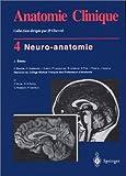 Anatomie clinique 4 - Neuro-anatomie