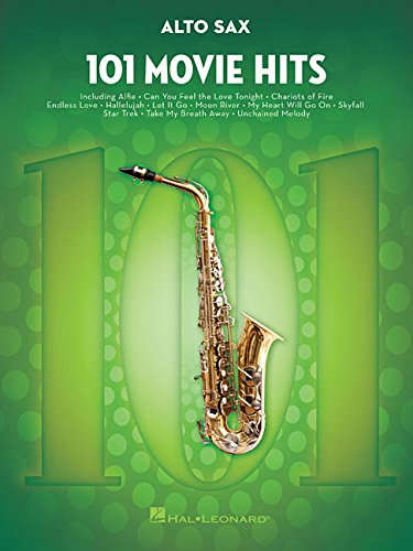 101 Movie Hits For Alto Saxophone: Noten, Sammelband für Alt-Saxophon