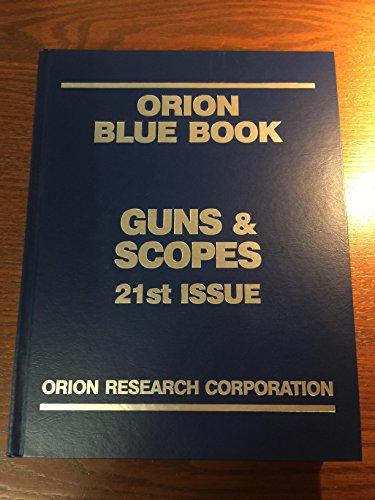 Gun & Scopes (Orion Blue Book Gun)