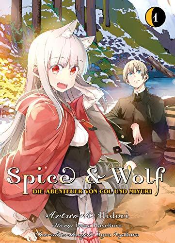 Spice & Wolf - Die Abenteuer von Col und Miyuri, Band 1: Bd. 1