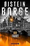 Irrfahrt: Kriminalroman (Ein Fall für Bogart Bull 3) von Øistein Borge