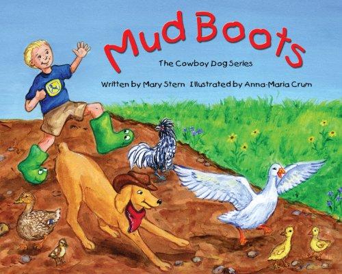 Mud Boots (The Cowboy Dog Series, Band 3)