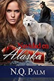 Navidad en Alaska: Trilogía Alaska 1