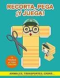 Recorta, pega ¡y juega!: Libro de Cortar y Pegar a todo color. Cuaderno de actividades infantiles. Páginas para recortar. Libro recortar niños. Libro ... Libro interactivo (Libros Infantiles)