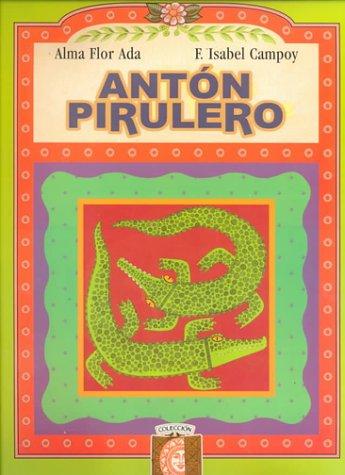 Anton Pirulero Book-B -Puertas Al Sol (Puertas Al Sol / Gateways to the Sun)