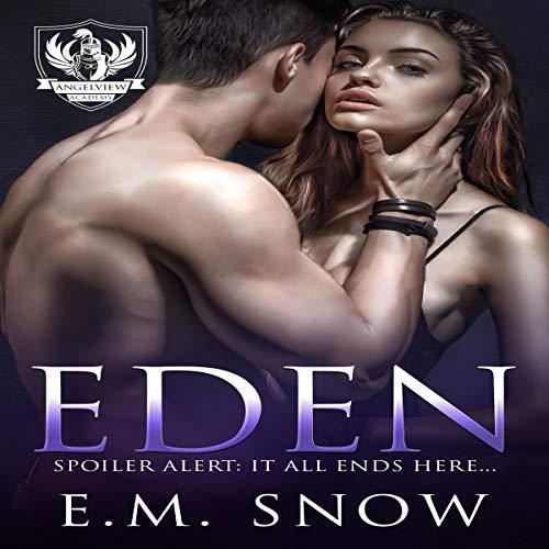 Eden: A Dark High School Romance: Angelview Academy, Book 3
