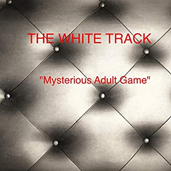 Mysterious Adult Game