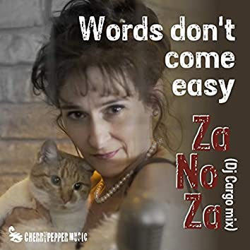 Words (Don't Come Easy)