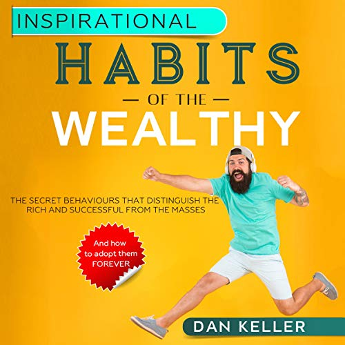 Inspirational Habits of the Wealthy audiobook cover art