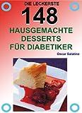 148 HAUSGEMACHTE DESSERTS FÜR DIABETIKER (German Edition)