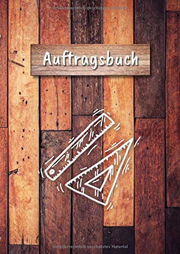 Auftragsbuch: A4 Notizbuch zum Erfassen der Kundenaufträge I Nebenerwerb I Auftragsarbeiten I Motiv: Holzbretter