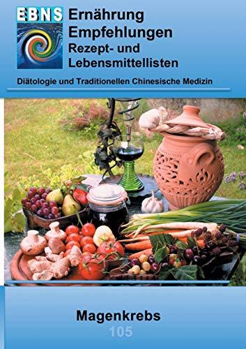 Ernährung bei Magenkrebs: Krebs-Therapieunterstützung - Ernährung bei Magenkrebs (EBNS Ernährungsempfehlungen)