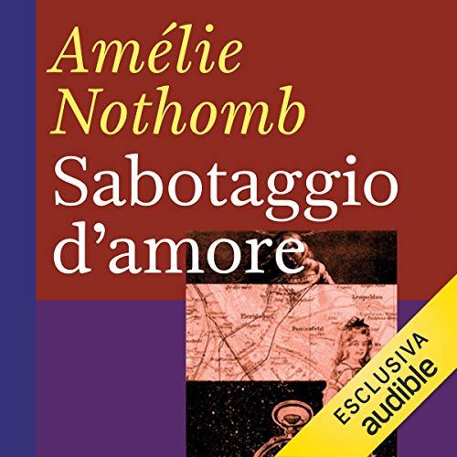 Sabotaggio d'amore audiobook cover art