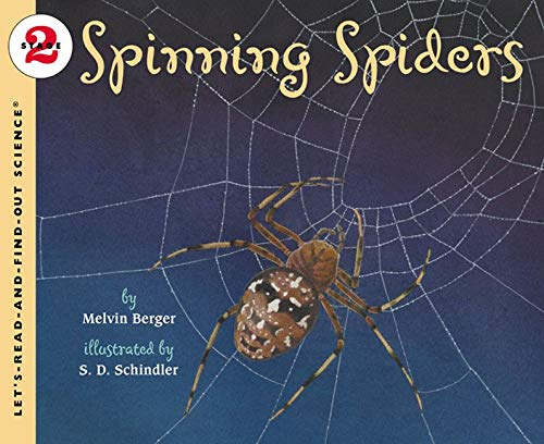 Spinning Spiders (Let's-Read-and-Find-Out Science 2)