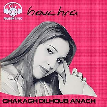 Chakagh Dilhoub Anach