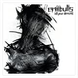 Songtexte von Emil Bulls - Kill Your Demons
