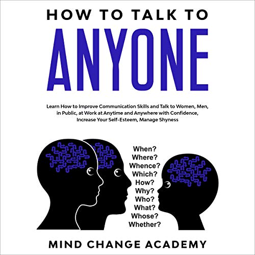 How to Talk to Anyone Audiobook By Mind Change Academy cover art