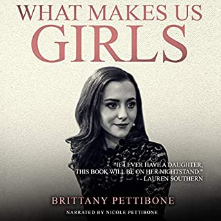 Couverture de What Makes Us Girls: And Why It's All Worth It